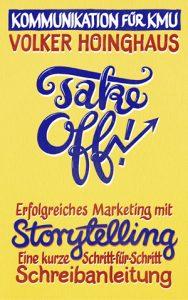 Buch-Cover: Take off - Erfolgreiches Marketing mit Storytelling. Eine kurze Schritt-für-Schritt Schreibanleitung